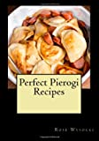 Perfect Pierogi Recipes