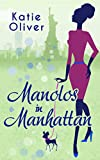 Manolos in Manhattan (Marrying Mr Darcy - Book 3)