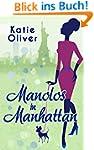 Manolos In Manhattan (Marrying Mr Dar...