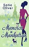 Manolos in Manhattan (Marrying Mr Dar…