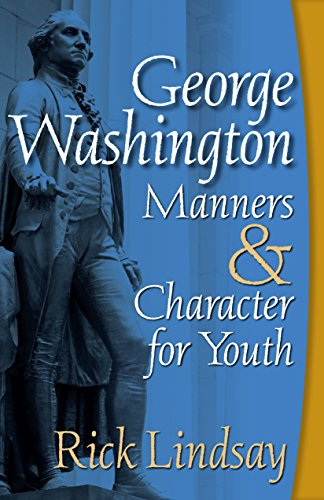 John Marshall - George Washington Manners and Character for Youth (English Edition)