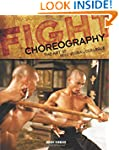 Fight Choreography: The Art of Non-Ve...