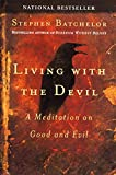 Living with the Devil (1594480877) by Batchelor, Stephen