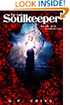 The Last Soulkeeper (The Soulkeepers...