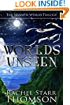 Worlds Unseen (The Seventh World Tril...
