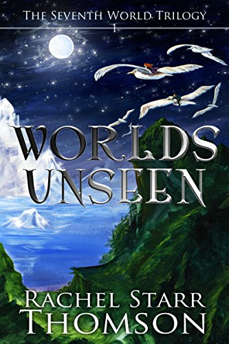 Is there more to the world than the empire has taught them?  Discover an acclaimed Christian fantasy, FREE TODAY!  Worlds Unseen (The Seventh World Trilogy Book 1) by Rachel Starr Thomson