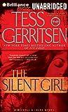 The Silent Girl: A Rizzoli & Isles Novel (Jane Rizzoli and Maura Isles) By Tess Gerritsen(A)/Tanya Eby(N) [Audiobook]
