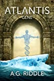 The Atlantis Gene: A Thriller (The Origin Mystery, Book 1) (Volume 1)