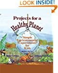 Projects for a Healthy Planet: Simple...
