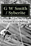 img - for G W Smith / Syberite book / textbook / text book