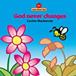 God Never Changes Board Book