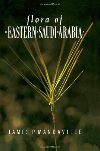 Flora Of Eastern Saudi Arabia (Studies in the Flora of Saudi Arabia, No 1)