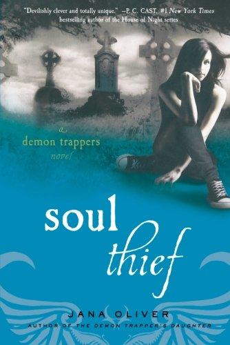 Cover of Soul Thief: A Demon Trappers Novel