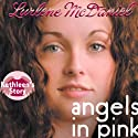Angels in Pink: Kathleen's Story Audiobook by Lurlene McDaniel Narrated by Julia Farhat