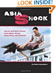 Asia Shock: Horror and Dark Cinema fr...
