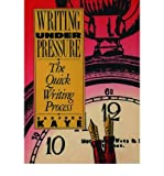 img - for [(Writing under Pressure: The Quick Writing Process)] [Author: Sanford Kaye] published on (December, 1990) book / textbook / text book