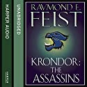 Krondor: The Assassins: The Riftwar Legacy, Book 2 Audiobook by Raymond E. Feist Narrated by Peter Joyce