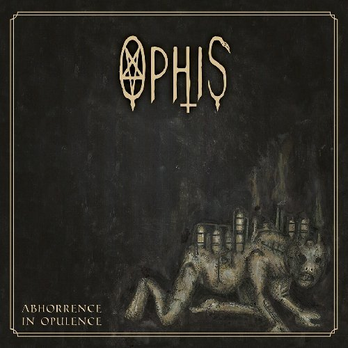 Abhorrence In Opulence By Ophis (2014-09-08)
