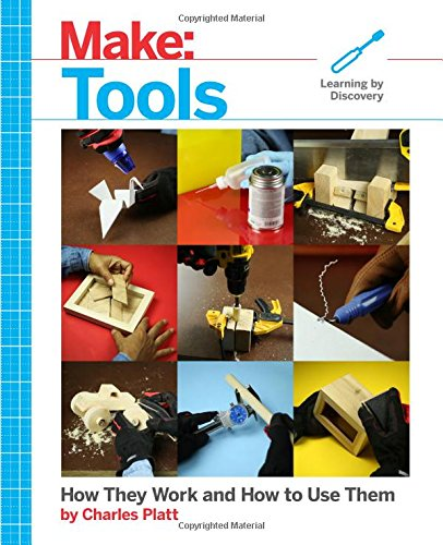 Make: Tools: How They Work and How to Use Them (How To Make Toys compare prices)