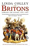 Britons: Forging the Nation 1707-1837