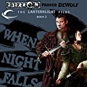 When Night Falls: Eberron: Lanternlight Files, Book 2 Audiobook by Parker DeWolf Narrated by Danny Campbell