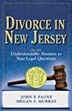 Divorce in New Jersey: Understandable Answers to Your Legal Questions