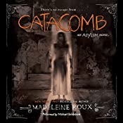 Catacomb: An Asylum Novel | Madeleine Roux