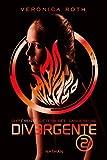 Divergente, Tome 2 :