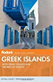 Fodors Greek Islands: With Great Cruises and the Best of Athens (Full-color Travel Guide)