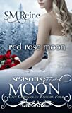 Red Rose Moon (Seasons of the Moon)