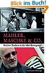 Mahler, Maschke & Co.. Rechtes Denken...