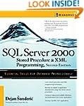 SQL Server 2000 Stored Procedure & XM...