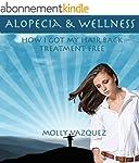 Alopecia & Wellness: How I got my hai...