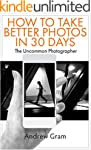 The Uncommon Photographer: How To Tak...