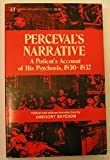 img - for Perceval's narrative: A patient's account of his psychosis, 1830-1832 book / textbook / text book