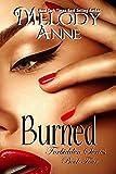 Burned - Forbidden Series - Book Four