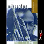 Miles and Me | Quincy Troupe