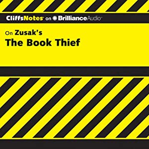 CliffsNotes on Zusak's The Book Thief | [Janelle Blasdel]