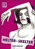 Helter-Skelter par Okazaki