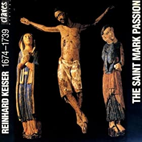 """The St. Mark Passion"": Chorus: Kreuzige ihn"