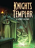 img - for Knights Templar: A Secret History (Dark Osprey) book / textbook / text book