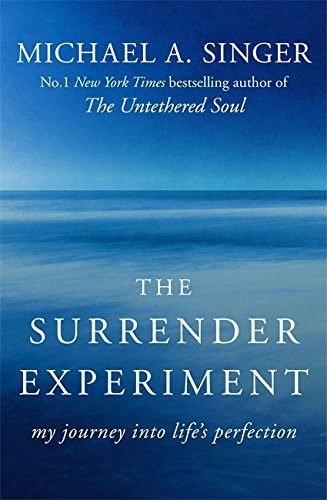 The Surrender Experiment: My Journey into Life's Perfection by Michael A. Singer (2016-09-22) (Singer 1800 compare prices)