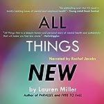 All Things New | Lauren Miller
