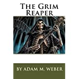 The Grim Reaper: Volume 1