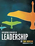 Developing a Theology of Leadership