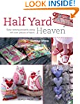 Half Yard Heaven: Easy Sewing Project...