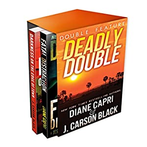 Deadly Double: A Jess Kimball Thriller AND A Laura Cardinal Thriller (Mystery Thriller Double Feature)