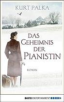 DAS GEHEIMNIS DER PIANISTIN: ROMAN (GERMAN EDITION)