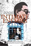 img - for Intimate Enemies: No Sin South of the Equator by Joyce Cavalcante (2001-01-17) book / textbook / text book