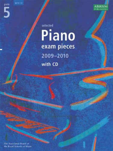 selected-piano-exam-pieces-2009-2010-with-cd-grade-5